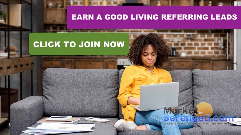 Earn A Good Living Referring Leads for MarketSerengeti.com